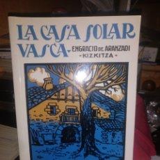 Libros de segunda mano: LA CASA SOLAR VASCA. ENGRACIO DE ARANZADI. 2001. Lote 254834220