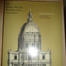 Libros de segunda mano: THE MARK J. MILLARD ARCHITECTURAL COLLECTION. FRENCH BOOKS. NUEVO. Lote 259947675