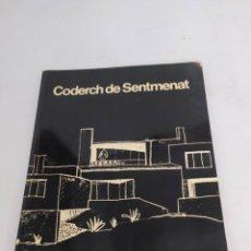 Libros de segunda mano: CODERCH DE SENTMENAT. DEDICADO POR EL AUTOR. Lote 260078155