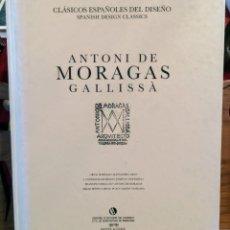 Libros de segunda mano: ANTONI DE MORAGAS GALLISSA - DISEÑO - 1991 - MUY ILUSTRADO. Lote 261607040