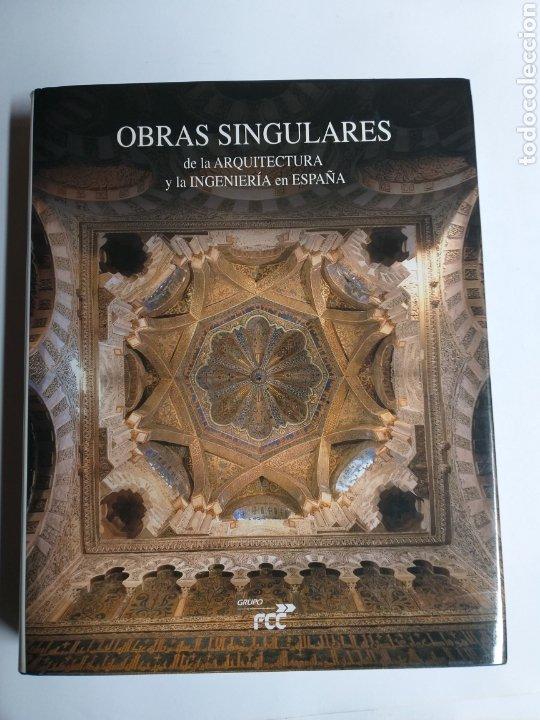 OBRAS SINGULARES DE LA ARQUITECTURA Y LA INGENIERÍA EN ESPAÑA FCC (Libros de Segunda Mano - Bellas artes, ocio y coleccionismo - Arquitectura)