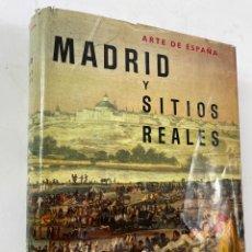 Libros de segunda mano: L-1022. MADRID Y SUS SITIOS REALES. ARTE DE ESPAÑA. FERNANDO CHUECA GOITIA. 1958.. Lote 262730235