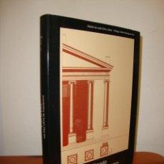 Libros de segunda mano: LOS DIEZ LIBROS DE ARQUITECTURA - VITRUVIO / JOSÉ ORTIZ Y SANZ (ED.) - AKAL, TAPA DURA, MUY BUEN EST. Lote 263035035