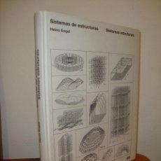 Libros de segunda mano: SISTEMAS DE ESTRUCTURAS - HEINO ENGEL - GUSTAVO GILI, TAPA DURA, MUY BUEN ESTADO. Lote 263035375