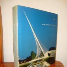 Libros de segunda mano: SANTIAGO CALATRAVA. OBRA COMPLETA - ALEXANDER TZONIS -TAPA DURA, 2007, ED. AMPLIADA, MUY BUEN EST. Lote 263037205