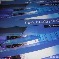 Libros de segunda mano: LIBRO - NEW HEALTH FACILITIES (ARQUITECTURA). COMO NUEVO.. Lote 263055165
