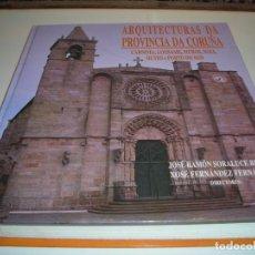 Libros de segunda mano: ARQUITECTURAS DA PROVINCIA DA CORUÑA. (ARQUIETCTURA). COMO NUEVO.. Lote 263058790