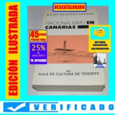 Libros de segunda mano: RACIONALISMO EN CANARIAS - MANIFIESTOS, ARQUITECTURA Y URBANISMO - MAISA NAVARRO SEGURA - 45 EUROS. Lote 263611675