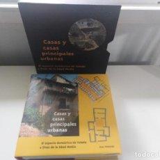 Libros de segunda mano: CASAS Y CASAS PRINCIPALES URBANAS EL ESPACIO DOMESTICO DE TOLEDO A FINALES DE LA EDAD MEDIA. Lote 266405893