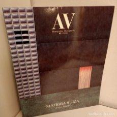 Libros de segunda mano: AV MONOGRAFIAS Nº 89 (2001), MATERIA SUIZA, ARQUITECTURA / ARCHITECTURE, 2001. Lote 268299379