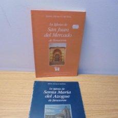 Libros de segunda mano: LA IGLESIA DE SAN JUAN DEL MERCADO DE BENAVENTE. LA IGLESIA DE SANTA MARIA DEL AZOGUE DE BENAVENTE.. Lote 268834994