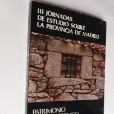 Libros de segunda mano: III JORNADAS DE ESTUDIOS O EN LA PROVINCIA DE MADRID. PATRIMONIO ARQUITECTÓNICO Y URBANÍSTICO. Lote 268944079