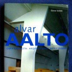 Libri di seconda mano: ALVAR AALTO OBRA COMPLETA: ARQUITECTURA, ARTE Y DISEÑO. GÖRAN SCHILDT. EDITORIAL GUSTAVO GILI. Lote 269149153
