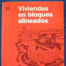 Libros de segunda mano: VIVIENDAS EN BLOQUES ALINEADOS -ENRICO CAMBI Y OTROS- EDITORIAL GUSTAVO GILI.. Lote 269173733