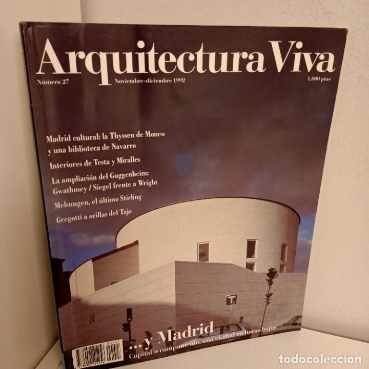 ARQUITECTURA VIVA Nº 27, ...Y MADRID, ARQUITECTURA / ARCHITECTURE, ARQUITECTURA VIVA, 1992 (Libros de Segunda Mano - Bellas artes, ocio y coleccionismo - Arquitectura)