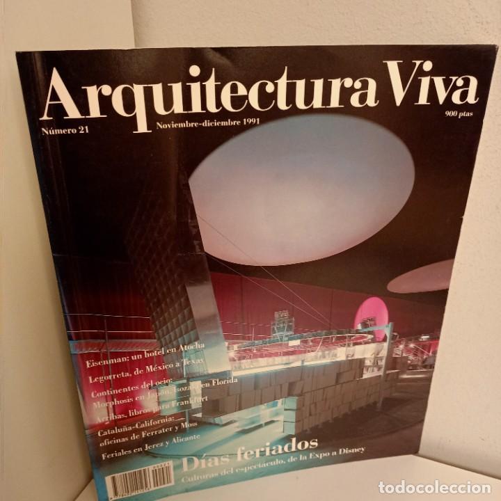 ARQUITECTURA VIVA Nº 21, DIAS FERIADOS, ARQUITECTURA / ARCHITECTURE, ARQUITECTURA VIVA, 1991 (Libros de Segunda Mano - Bellas artes, ocio y coleccionismo - Arquitectura)