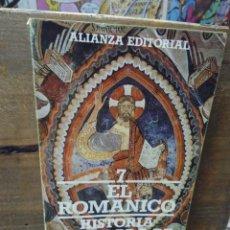 Libros de segunda mano: EL ROMÁNICO. HISTORIA ILUSTRADA DE LAS FORMAS ARTÍSTICAS. 7. Lote 269418953