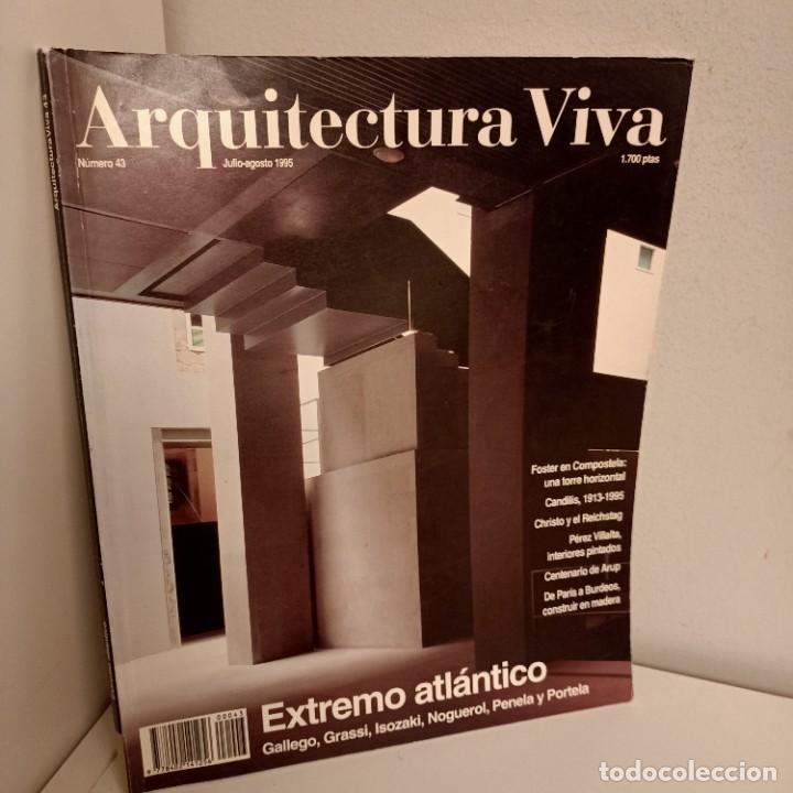ARQUITECTURA VIVA Nº 43, EXTREMO ATLANTICO, ARQUITECTURA / ARCHITECTURE, ARQUITECTURA VIVA, 1995 (Libros de Segunda Mano - Bellas artes, ocio y coleccionismo - Arquitectura)