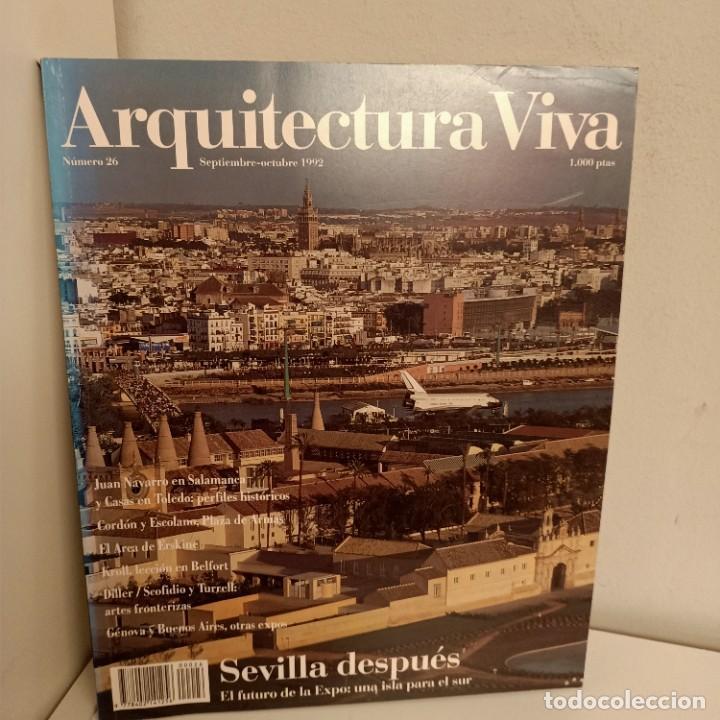 ARQUITECTURA VIVA Nº 26, SEVILLA DESPUES, ARQUITECTURA / ARCHITECTURE, ARQUITECTURA VIVA, 1992 (Libros de Segunda Mano - Bellas artes, ocio y coleccionismo - Arquitectura)