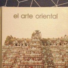 Libros de segunda mano: EL ARTE ORIENTAL JEAN RIVIÈRE BIBLIOTECA SALVAT DE GRANDES TEMAS BARCELONA 1973. Lote 270403433