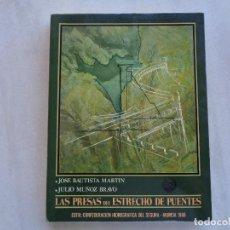 Libros de segunda mano: LAS PRESAS DEL ESTRECHO DE PUENTES, JOSÉ BAUTISTA MARTIN, JULIO MUÑOZ BRAVO. MURCIA 1986. Lote 270688883