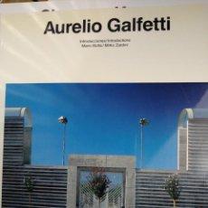 Libros de segunda mano: AURELIO GALFETTI. Lote 288398443