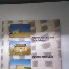 Libros de segunda mano: PALOMARES TRADICIONALES EN TIERRAS DE ZAMORA JOSÉ EMILIO YANES GARCÍA. Lote 273969933
