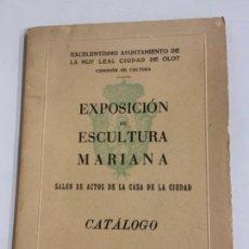 Libros de segunda mano: LIBRO DE EXPOSICIÓN DE ESCULTURA MARIANA. OLOT.. Lote 275589218