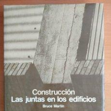 Libros de segunda mano: CONSTRUCCION: LAS JUNTAS EN LOS EDIFICIOS, BRUCE MARTIN, ARQUITECTURA, GUSTAVO GILI, 1981. Lote 276058188