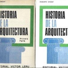 Libros de segunda mano: AUGUSTE CHOISY : HISTORIA DE LA ARQUITECTURA. VOL. 1. PRIMERA PARTE. VOL. 2. PARTE GRÁFICA. (1977). Lote 277522413