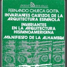 Libros de segunda mano: F. CHUECA GOITIA : INVARIANTES CASTIZOS DE LA ARQUITECTURA ESPAÑOLA, HISPANOAMERICANA / ... (1979). Lote 277523038