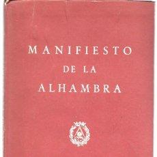 Libros de segunda mano: MANIFIESTO DE LA ALHAMBRA. (DIRECCIÓN GENERAL DE ARQUITECTURA, MINISTERIO DE LA GOBERNACIÓN, 1953). Lote 277523303