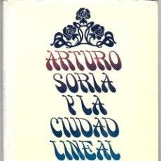 Libros de segunda mano: GEORGE R. COLLINS Y CARLOS FLORES (DIRS.) : ARTURO SORIA Y LA CIUDAD LINEAL. ENSAYO BIOGRÁFICO.. Lote 277523628