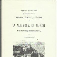 Libros de segunda mano: RAFAEL CONTRERAS: ESTUDIO DESCRIPTIVO DE LOS MONUMENTOS ÁRABES DE GRANADA, SEVILLA Y CÓRDOBA. (1993). Lote 277524138