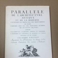 Libros de segunda mano: PARALLELE DE L'ARCHITECTURE ANTIQUE ET DE LA MODERNE (1997). Lote 277524673