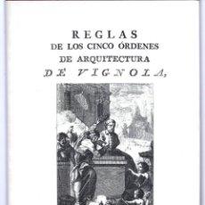 Libros de segunda mano: REGLAS DE LOS CINCO ÓRDENES DE ARQUITECTURA DE VIGNOLA, POR C.M. DELAGARDETTE. EDICIÓN FACSÍMIL.. Lote 277526938