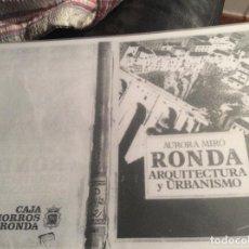 Libros de segunda mano: RONDA ARQUITECTURA Y URBANISMO AURORA MIRO FOTOCOPIADO. Lote 278640973