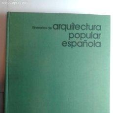 Libros de segunda mano: ITINERARIOS DE ARQUITECTURA POPULAR ESPAÑOLA 3 LOS ANTIGUOS REINOS DE LAS CUATRO BARRAS 1976 FEDUCHI. Lote 280674193