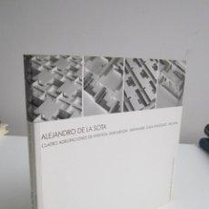 Libros de segunda mano: ALEJANDRO DE LA SOTA. CUATRO AGRUPACIONES DE VIVIENDA - SANTANDER - CALLE VELAZQUEZ - ALCUDIA. Lote 288074793