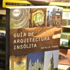 Libros de segunda mano: NATALIA TUBAU- GUÍA DE ARQUITECTURA INSÓLITA- EDITORIAL ALBA, 2009. Lote 288098083