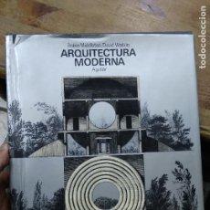 Libros de segunda mano: ARQUITECTURA MODERNA, ROBIN MIDDLETON Y DAVID WATKIN. ART.548-1174. Lote 288557798