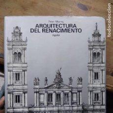 Libros de segunda mano: ARQUITECTURA DEL RENACIMIENTO, PETER MURRAY. ART.548-1176. Lote 288558188