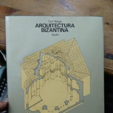 Libros de segunda mano: ARQUITECTURA BIZANTINA, CYRIL MANGO. ART.548-1179. Lote 288558668