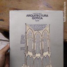 Libros de segunda mano: ARQUITECTURA GÓTICA, LOUIS GRODECKI. ART.548-1180. Lote 288558818
