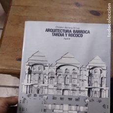 Libros de segunda mano: ARQUITECTURA BARROCA TARDIA Y ROCOCO, CHRISTIAN NORBERG SCHULZ. ART.548-1177. Lote 288559428