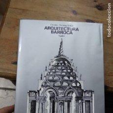 Libros de segunda mano: ARQUITECTURA BARROCA, CHRISTIAN NORBERG SCHULZ. ART.548-1178. Lote 288560163