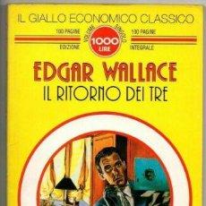 Libros de segunda mano: IL GIALLO ECONOMICO CLASSICO N.30 - IL RITORNO DEI TRE - GRUPPO NEWTON. Lote 288693718