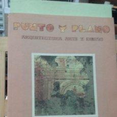 Libros de segunda mano: PUNTO Y PLANO, ARQUITECTURA ARTE Y DISEÑO, Nº 5 - 6. Lote 288704253