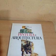 Libros de segunda mano: GUIA VISUAL DE PINTURA Y ARQUITECTURA. Lote 288738168