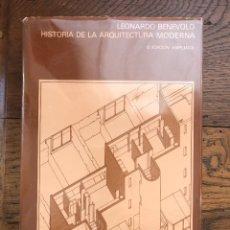 Libros de segunda mano: HISTORIA DE LA ARQUITECTURA MODERNA. LEONARDO BENEVOLO. BIBLIOTECA DE ARQUITECTURA.. Lote 290715748